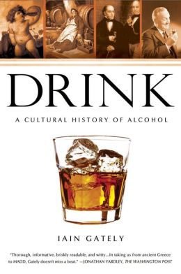 Drink: A Cultural History of Alcohol