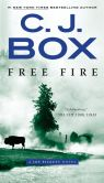 Book Cover Image. Title: Free Fire (Joe Pickett Series #7), Author: C. J. Box
