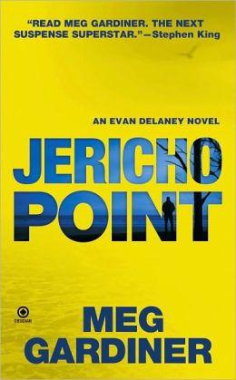 Jericho Point (Evan Delaney Series #3)