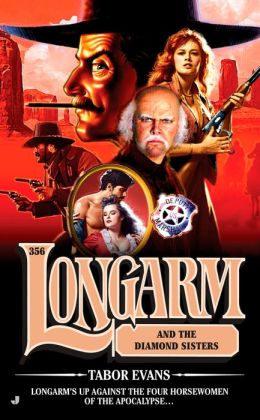 Longarm and the Diamond Sisters (Longarm Series #356)