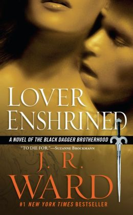 Lover Enshrined (Black Dagger Brotherhood Series #6)
