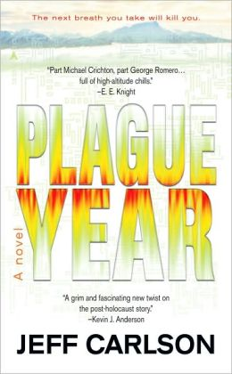 Plague Year (Plague Year Trilogy #1)