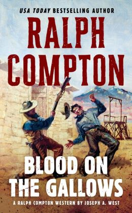 Ralph Compton Blood on the Gallows