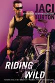 Book Cover Image. Title: Riding Wild (Wild Riders Series #1), Author: Jaci Burton