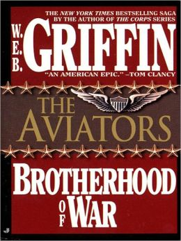 The Aviators (Brotherhood of War Series #8)