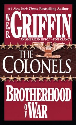 The Colonels (Brotherhood of War Series #4)