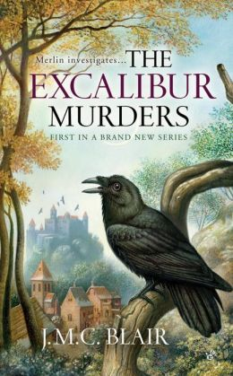 The Excalibur Murders (Merlin Investigation Series #1)