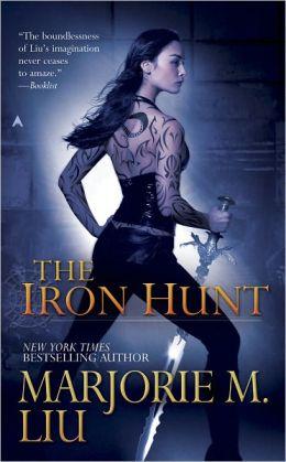 The Iron Hunt (Hunter Kiss Series #1)