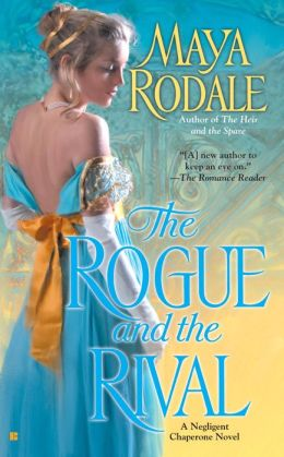 The Rogue and the Rival (Negligent Chaperone Series #2)