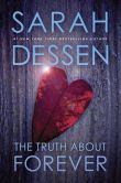 Book Cover Image. Title: The Truth about Forever, Author: Sarah Dessen