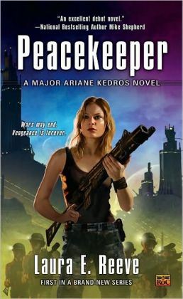 Peacekeeper (Major Ariane Kedros Series #1)