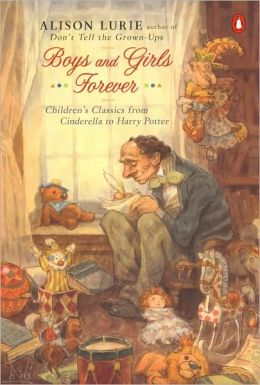 Boys and Girls Forever: Children's Classics from Cinderella to Harry Potter