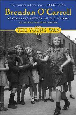 The Young Wan (Agnes Brown Series #4)