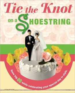 Tie The Knot On A Shoestring