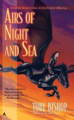 Airs of Night and Sea