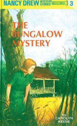 The Bungalow Mystery (Nancy Drew Series #3)
