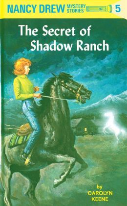 The Secret of Shadow Ranch (Nancy Drew Series #5)