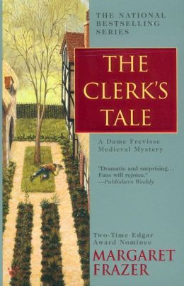 The Clerk's Tale (Sister Frevisse Medieval Mystery Series #11)