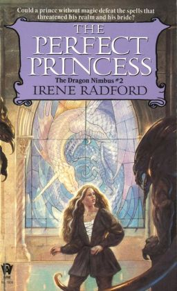 The Perfect Princess (Dragon Nimbus Series #2)
