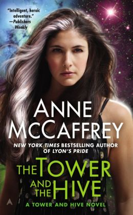 The Tower and the Hive (Tower and Hive Series #5)