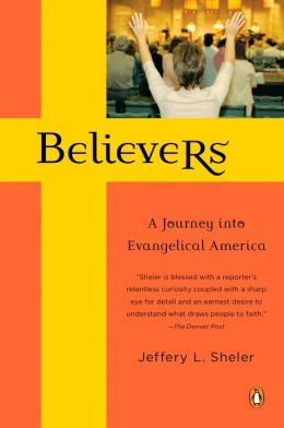Believers: A Journey into Evangelical America