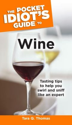 The Pocket Idiot's Guide to Wine