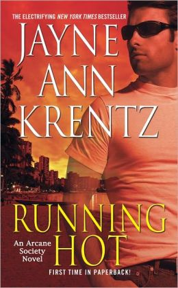 Running Hot (Arcane Society Series #5)