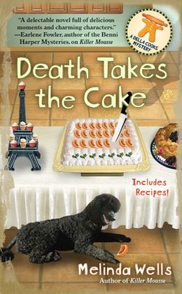 Death Takes the Cake (Della Cooks Mystery Series #2)