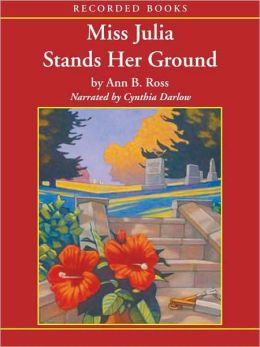 Miss Julia Stands Her Ground (Miss Julia Series #7)