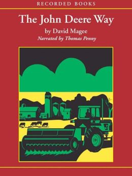 The John Deere Way: Performance that Endures David Magee
