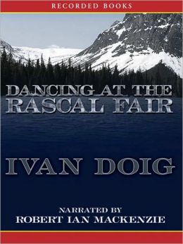 Dancing at the Rascal Fair: McCaskill Trilogy, Book 2