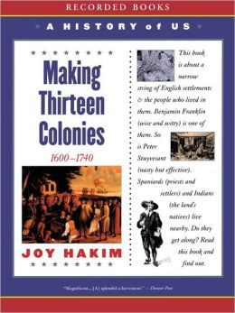 Making Thirteen Colonies: A History of US Series, Book 2