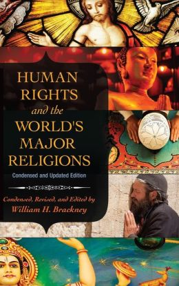 Human Rights and the World's Major Religions: Condensed and Updated Edition
