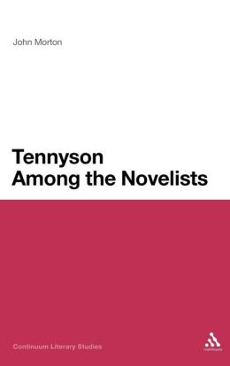 Tennyson among the Novelists