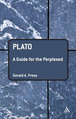 Plato: A Guide for the Perplexed