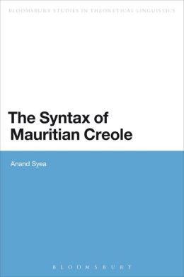 The Syntax of Mauritian Creole