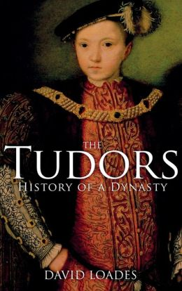 Tudors: History of a Dynasty