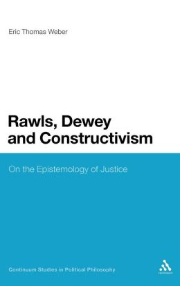 Rawls, Dewey And Constructivism