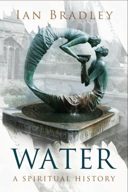 Water: A Spiritual History