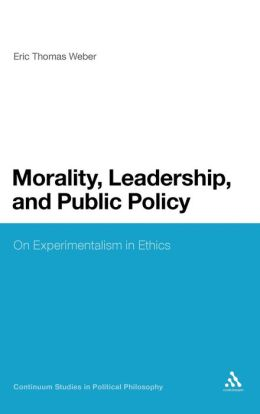 Morality, Leadership And Public Policy