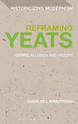 Reframing Yeats: Genre, Allusion and History