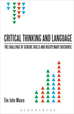 Critical Thinking and Language: The Challenge of Generic Skills and Disciplinary Discourses