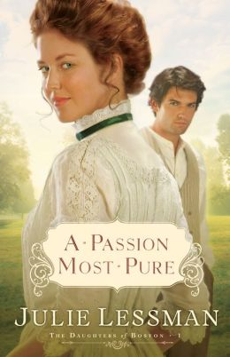 A Passion Most Pure (Daughters of Boston Series #1)