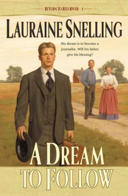 A Dream to Follow (Return to Red River Series #1)