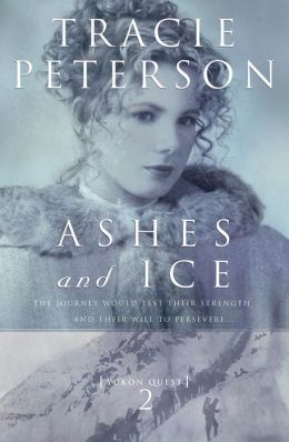 Ashes and Ice (Yukon Quest Series #2)