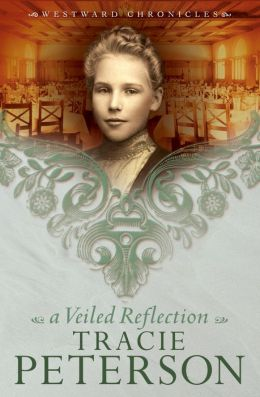 A Veiled Reflection (Westward Chronicles Series #3)