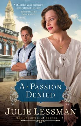 A Passion Denied (Daughters of Boston Series #3)