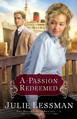 A Passion Redeemed (Daughters of Boston Series #2)