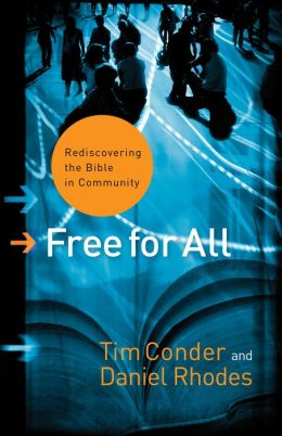 Free for All (: Rediscovering the Bible in Community