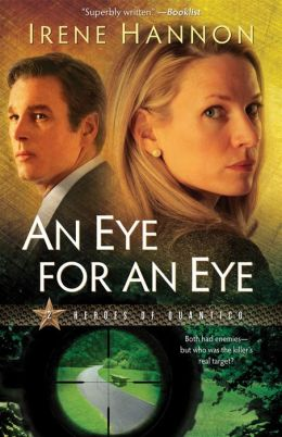 Eye for an Eye, An (Heroes of Quantico Book #2): A Novel